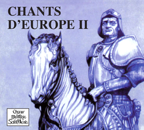 Chants d'Europe II