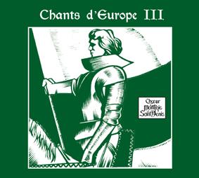 Chants d'Europe III