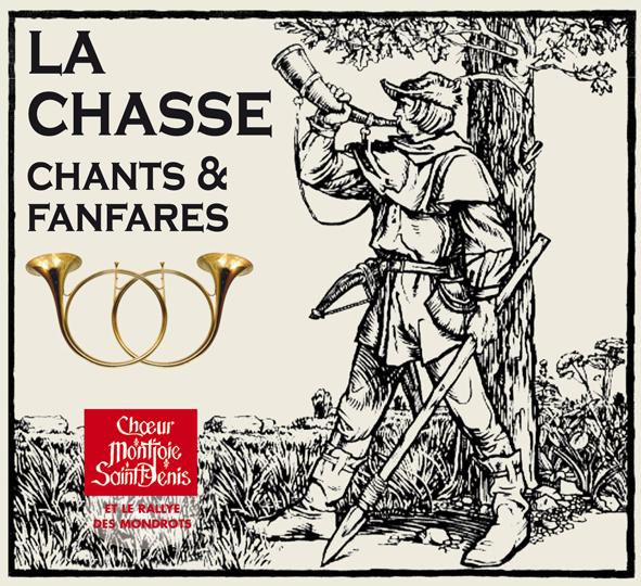 La Chasse – Chants & Fanfares
